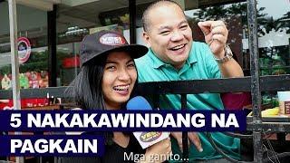 Top 5 Nakakawindang Na Pinoy Foods - Titikman mo ba?