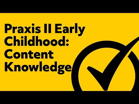 Free Praxis II (5022) Early Childhood: Content Knowledge Study Guide