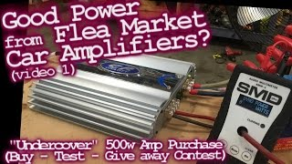 Good Power from Flea Market Car Audio Amplifiers? Undercover Purchase - Test & Giveaway (video 1)