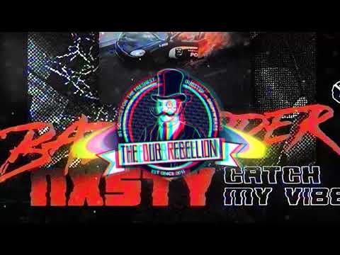 Badrapper & NXSTY - Catch My Vibe (feat. ALLDAMNDAY)