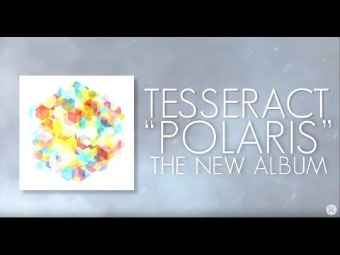 TesseracT - Polaris (album stream)
