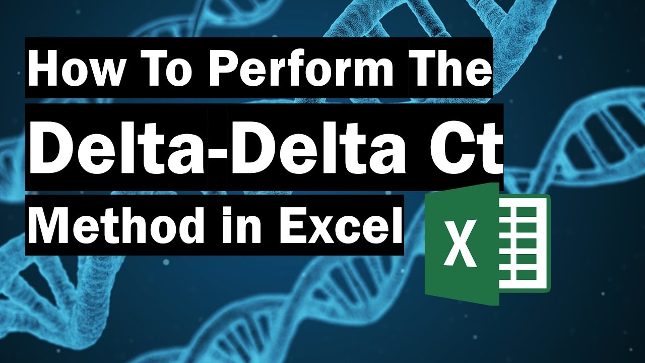 How To Perform The Delta-Delta Ct Method - Top Tip Bio