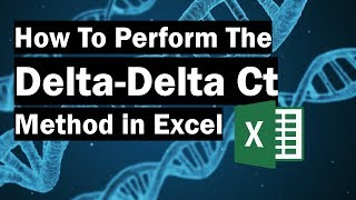 How To Perform The Delta-Delta Ct Method (In Excel)