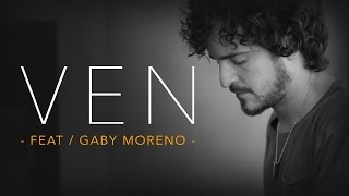 Tommy Torres - Ven feat. Gaby Moreno (Video con letra)