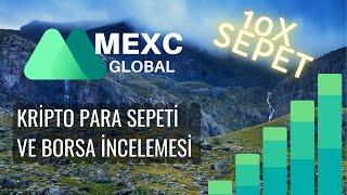 🔥 MEXC Global Borsasında yer alan Kripto Paralardan 10x Yapacak Sepet Yapıyoruz MX 🔥