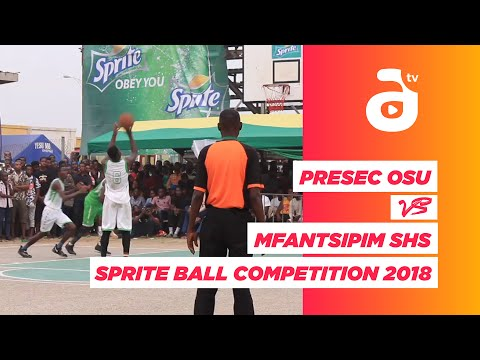 PRESEC OSU vs MFANTSIPIM  SHS Sprite Ball Competition 2018 Full Game