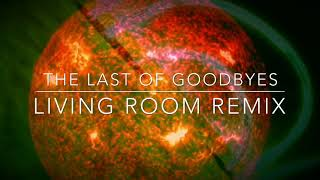 Moby - The Last of Goodbyes (Living Room Remix)