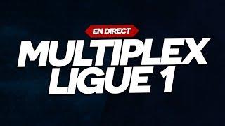 🔴 MULTIPLEX LIGUE 1 ( OM - MONTPELLIER / NICE - MONACO, REIMS - PSG, etc...) // Club House
