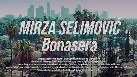 mirza selimovic  bonasera official video