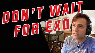 Guitarist Reacts to EXO - WAIT // MV // Classical Musicians React to KPOP