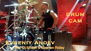 Evgeniy Anoev With Dj Smash Ridley Drum Cam