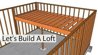 How to Frame and Build a Loft – Home Design Examples