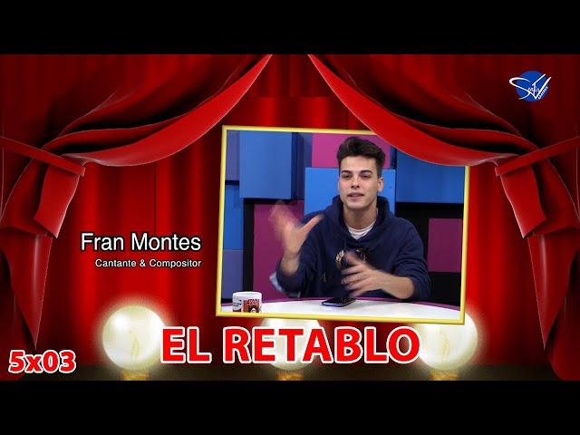 EL RETABLO 5x03: Fran Montes