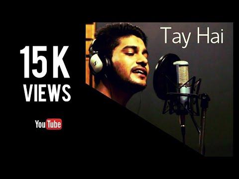 Tay Hai - Rustom | Reprise Audio Cover | Ankit Tiwari | Sanjay Beri