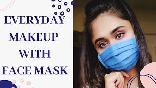 Everyday Makeup With FaceMask MAKEUP UNDER A MASK