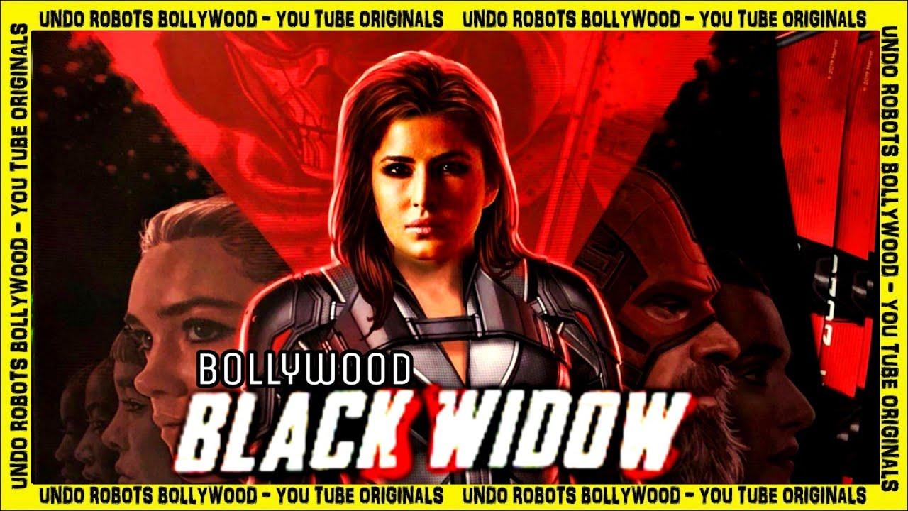 Black Widow 2020 Natasha Romanoff Bollywood Remake Katrina Kaif Fan Made