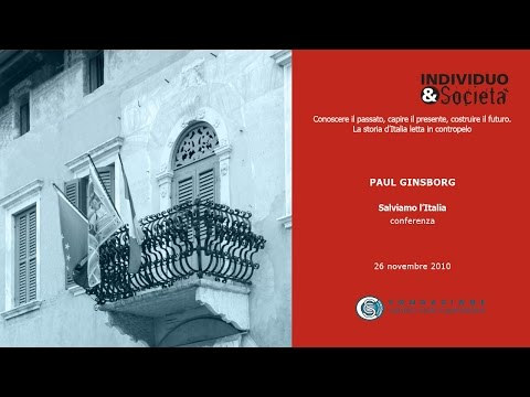 Paul Ginsborg - Salviamo l'Italia, 26/11/2010