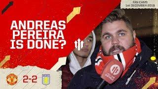 PEREIRA IS **** | Man Utd 2-2 Aston Villa Stephen Howson Fan Cam