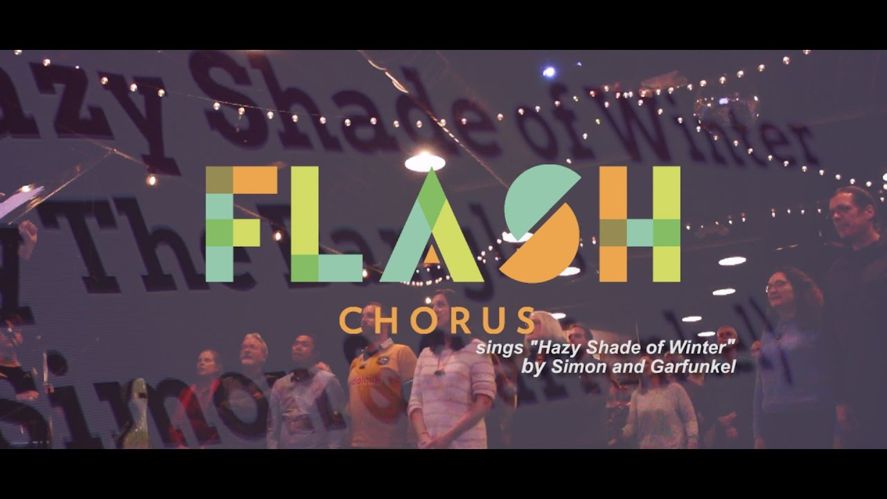 "Flash Chorus sings ""Hazy Shade of Winter"" by The Bangles ..."