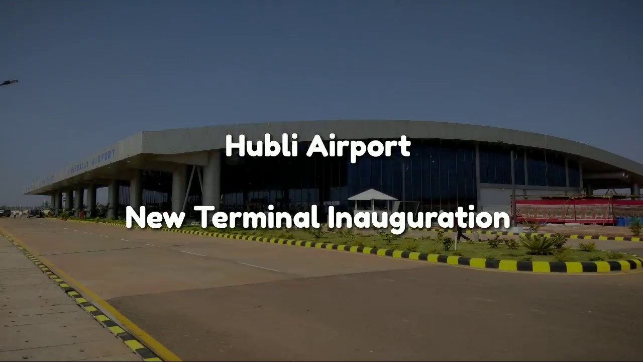 Hubli Airport Inauguration | New Terminal - YouTube
