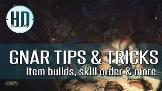 Gnar Tips & Thoughts - Item build, Runes, Masteries & Skill order - League of Legends Guide