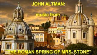 "John Altman: music from ""The Roman Spring of Mrs. Stone"" (2003)"