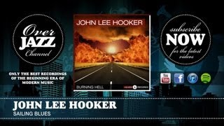 Watch John Lee Hooker Sailing Blues video