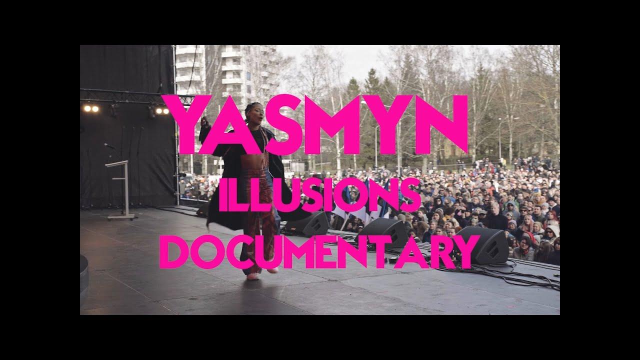 YASMYN - Illusions | Documentary
