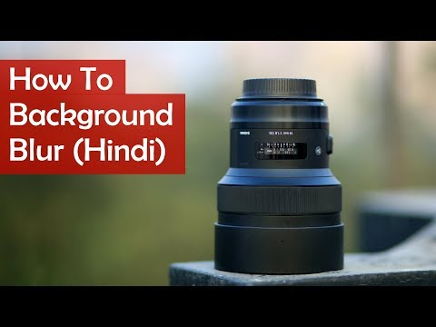 How to BLUR BACKGROUND in DSLR Camera in 3 Steps (Hindi)