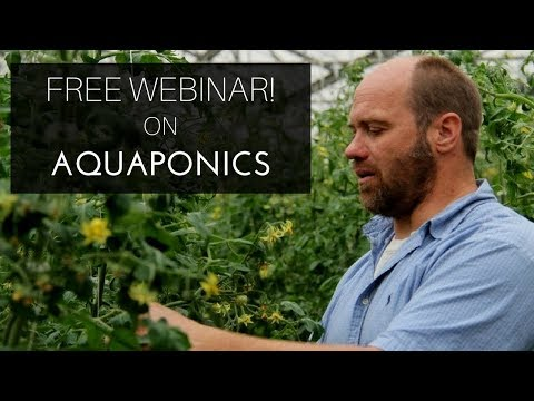 FREE Webinar on Aquaponics - Jon Parr, School Grown Aquaponics