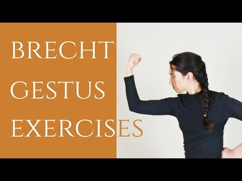 Brecht Gestus Exercises | How to use Gestus