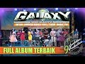FULL ALBUM THE BEST DANGDUT KOPLO JAWA TENGAH GALAXY SESEP MUSICNYA // GALAXY CNN NGEPOLO - PATI