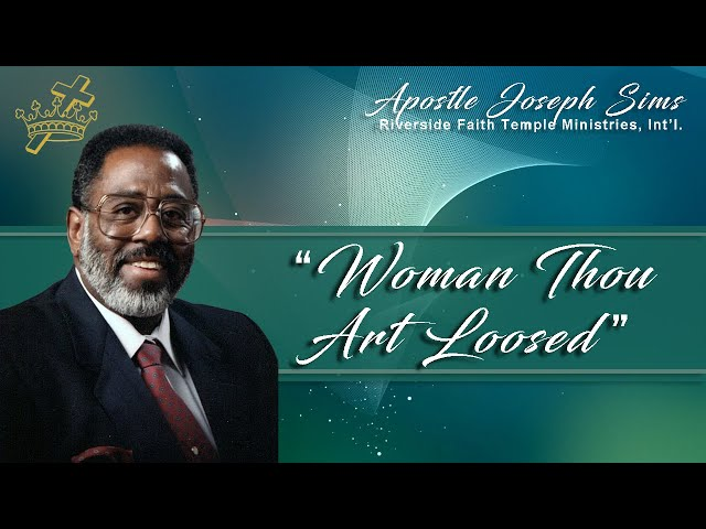Audio Sermon - Woman Thou Art Loosed - Luke 13:10-17