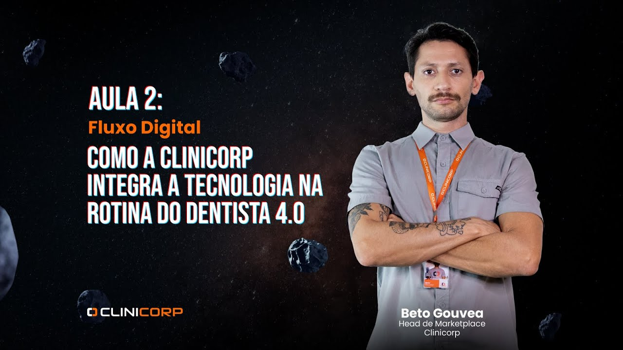 Odontologia 4.0 | AULA 2