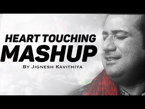 LOVE MASHUP | heart touching song || Arijit singh || Rahat Fateh Ali Khan || 2018 Jignesh Kavithiya