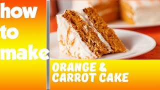 Easy carrot and orange cake