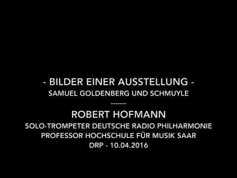 Robert Hofmann - Bilder einer Ausstellung, Trumpet - Trompete - Deutsche Radio Philharmonie