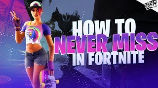 How to NEVER MISS A SHOT in Fortnite Fortnite tips! Fortnite How To Get Better - Season 10