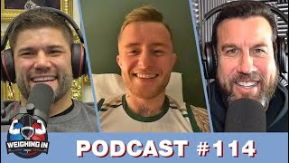 WEIGHING IN #114 with JAMES GALLAGHER | CHIESA VICTORIOUS | UFC 257 PREVIEW | FAN QUESTIONS