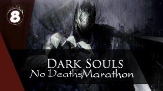 DarkSouls [Challenge] Все DS с 1 по 3 без смертей #8 Ремастер