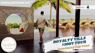 Sanctuary Cap Cana - Royalty Villa Tour Good Land Travel Punta Cana