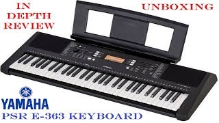 Yamaha PSR E363 Keyboard Piano Unboxing and Honest Review | Digital Piano Keyboard