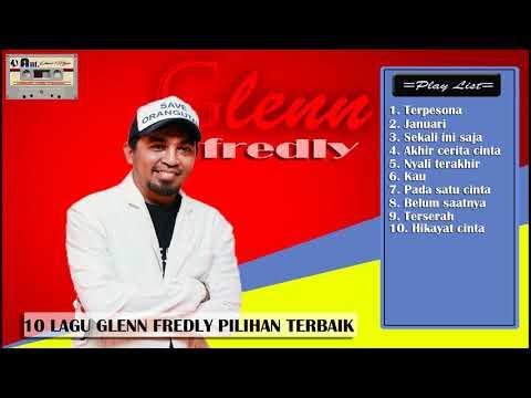 Glenn fredly || 10 LAGU GLENN FREDLY PILIHAN TERBAIK