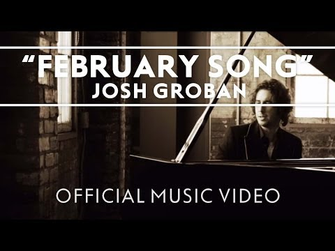 Josh Groban - February Song [Official Music Video]
