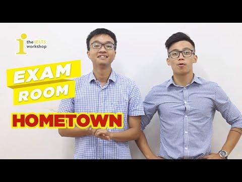 [Exam Room] Giải Đề Thi IELTS Speaking Chủ Đề Hometown