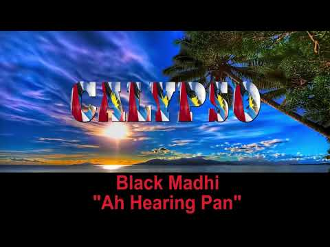 Black Madhi - Ah Hearing Pan (Antigua 2019 Calypso)