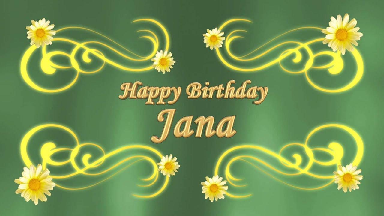 Happy Birthday Jana Gold 2015 Youtube