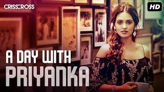 A Day With Priyanka | Crisscross | Birsa Dasgupta | SVF