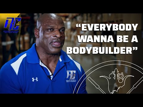 Ronnie Coleman Explains Real Meaning of
