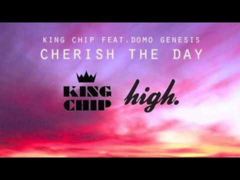 King Chip Ft. Domo Genesis- Cherish the Day (Instrumental)